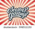 season's greetings lettering... | Shutterstock .eps vector #598511153