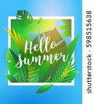 hello summer holiday and summer ... | Shutterstock .eps vector #598515638