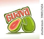 vector logo guava fruit  still...   Shutterstock .eps vector #598517654