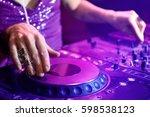 dj mixing music  closeup   Shutterstock . vector #598538123