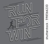 run for win typography  tee... | Shutterstock .eps vector #598566233