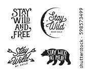 stay wild typography set. hand... | Shutterstock .eps vector #598573499