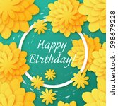 postcard happy birthday  floral ... | Shutterstock . vector #598679228