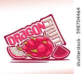 vector logo dragon fruit  still ... | Shutterstock .eps vector #598704464
