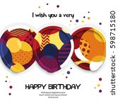 happy birthday greeting card.... | Shutterstock .eps vector #598715180