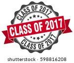class of 2017. stamp. sticker.... | Shutterstock .eps vector #598816208