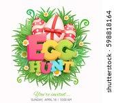 egg hunt invitation concept...   Shutterstock .eps vector #598818164