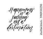 happiness is a journey not a... | Shutterstock .eps vector #598933250