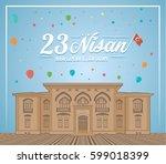 april 23 national sovereignty... | Shutterstock .eps vector #599018399
