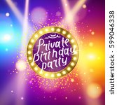 private birthday party brush... | Shutterstock .eps vector #599046338