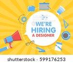 we hire a designer. megaphone... | Shutterstock .eps vector #599176253