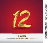 celebrating of 12 years... | Shutterstock .eps vector #599219000