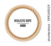 realistic rope vector. 3d...   Shutterstock .eps vector #599245019