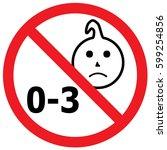 not suitable for children under ... | Shutterstock .eps vector #599254856