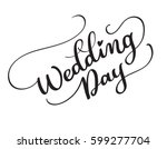 wedding day vector text on... | Shutterstock .eps vector #599277704