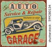 vintage garage  poster with... | Shutterstock .eps vector #599280134