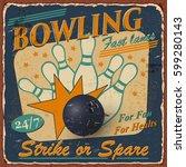 vintage bowling  poster. | Shutterstock .eps vector #599280143