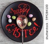happy easter hand lettering... | Shutterstock . vector #599284100