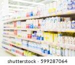 blurred colorful supermarket... | Shutterstock . vector #599287064