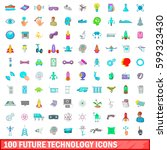 100 future technology icons set ... | Shutterstock .eps vector #599323430