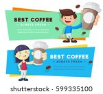 bright coffee banners set with... | Shutterstock .eps vector #599335100