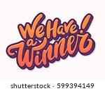 we have a winner  vector... | Shutterstock .eps vector #599394149