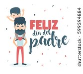 happy fathers day card. vector... | Shutterstock .eps vector #599394884