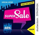 super sale banner template...   Shutterstock .eps vector #599439434