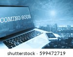 coming soon  grey computer... | Shutterstock . vector #599472719