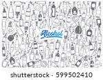 hand drawn alcohol doodle set... | Shutterstock .eps vector #599502410