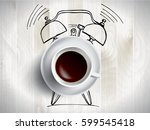 alarm clock and coffee concept... | Shutterstock .eps vector #599545418