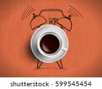 alarm clock and coffee concept... | Shutterstock .eps vector #599545454