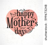 mother's day minimal greeting... | Shutterstock .eps vector #599673248