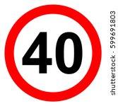 speed limit traffic sign 40 ... | Shutterstock .eps vector #599691803