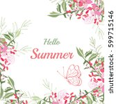 summer flower composition with... | Shutterstock .eps vector #599715146