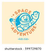 space adventure kids club logo... | Shutterstock .eps vector #599729870