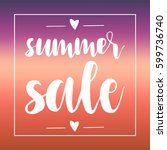 summer sale poster  hand drawn... | Shutterstock .eps vector #599736740