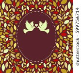 wedding card or invitation with ... | Shutterstock . vector #599756714