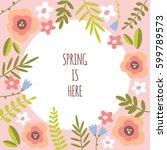 spring floral pink vector... | Shutterstock .eps vector #599789573