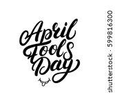 april fools day hand written... | Shutterstock .eps vector #599816300