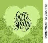 hello spring lettering... | Shutterstock .eps vector #599820740