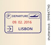 lisbon passport stamp. travel... | Shutterstock .eps vector #599847740