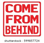 come from behind text  on red... | Shutterstock . vector #599857724