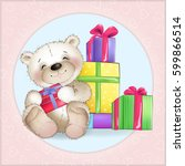 joyful bear and many gifts.... | Shutterstock .eps vector #599866514