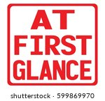 at first glance text  on red... | Shutterstock . vector #599869970