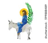palm sunday   the triumphal... | Shutterstock .eps vector #599888489