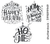 home decor quotes signs set... | Shutterstock .eps vector #599899949