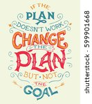 if the plan doesn't work ... | Shutterstock .eps vector #599901668