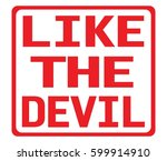 like the devil text  on red... | Shutterstock . vector #599914910