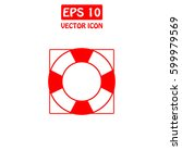 lifebuoy vector icon. | Shutterstock .eps vector #599979569